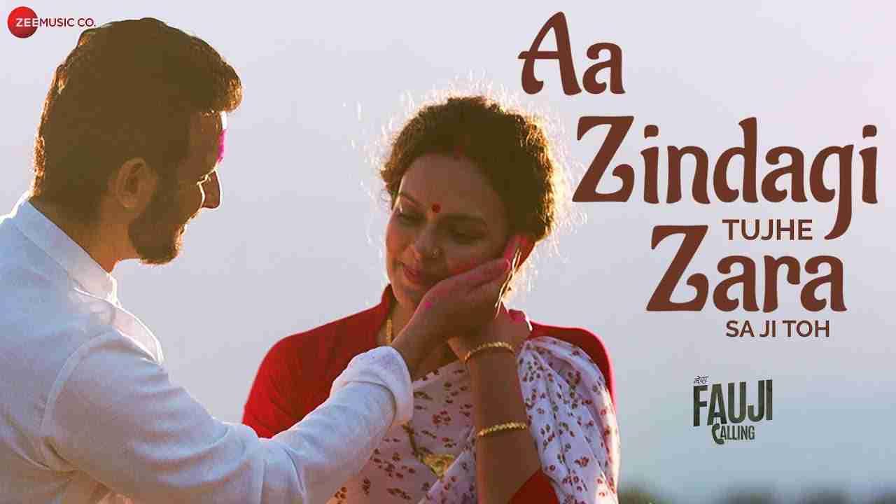 Aa-Zindagi-Tujhe-Zara-Sa-Ji-Toh-Lyrics