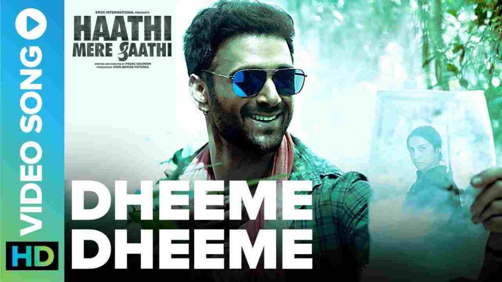 Dheeme Dheeme Lyrics - Haathi Mere Saathi