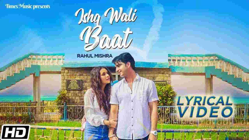 Ishq Wali Baat Lyrics