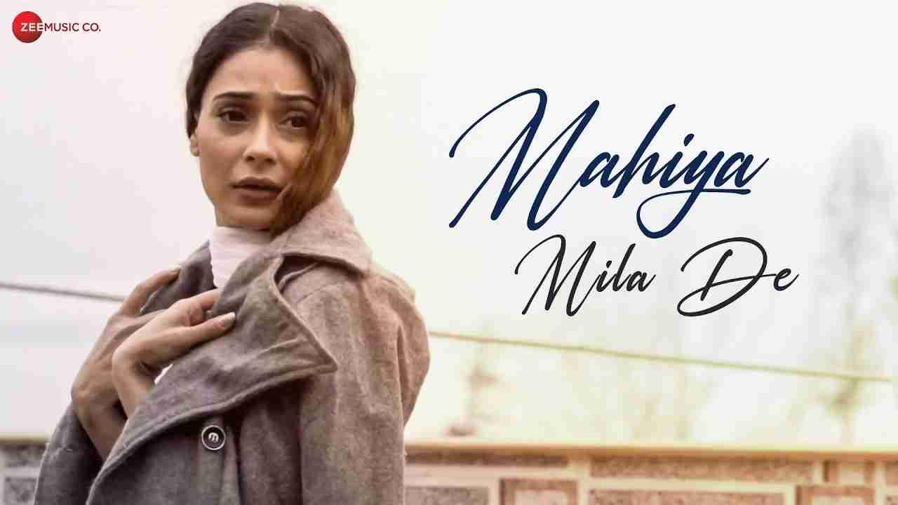 Mahiya-Mila-De-Lyrics