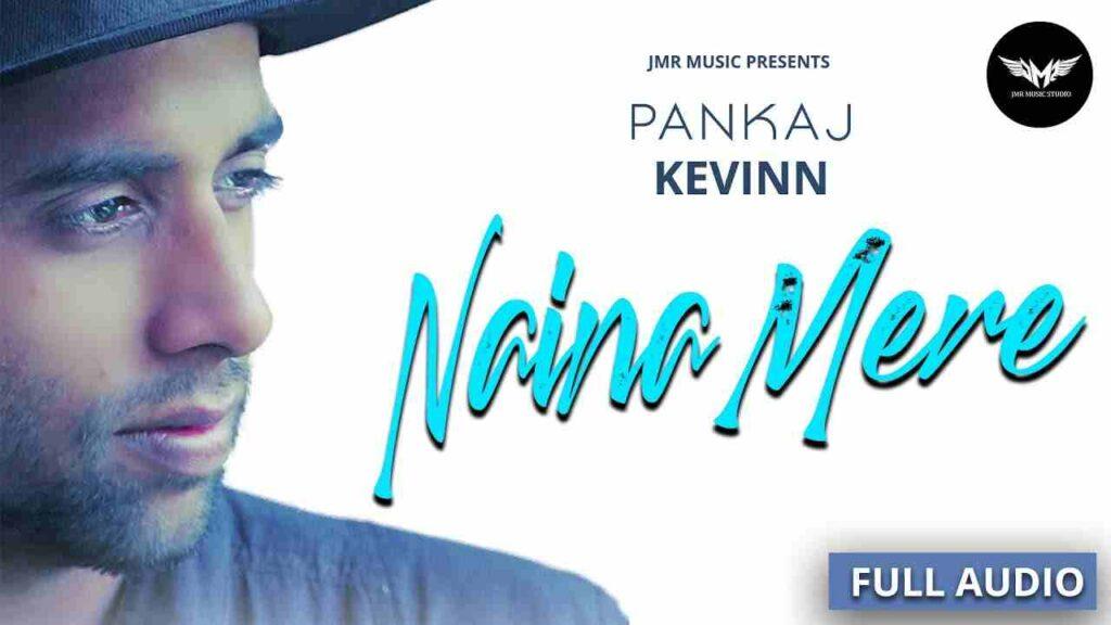 Naina Mere Lyrics