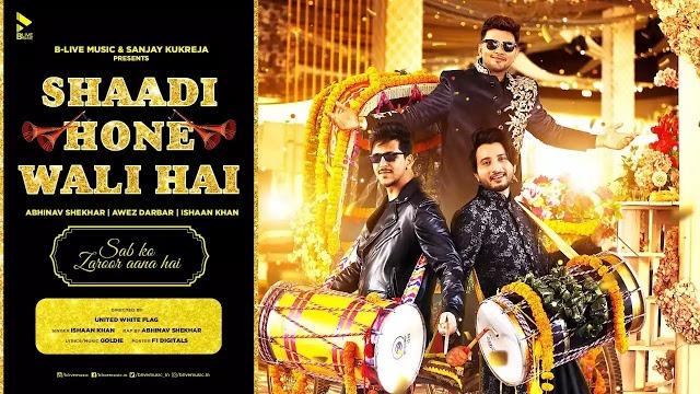 Shaadi Hone Wali Hai Lyrics