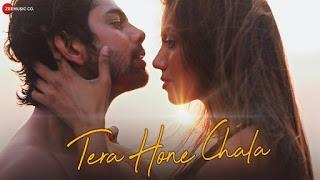 Tera Hone Chala Lyrics