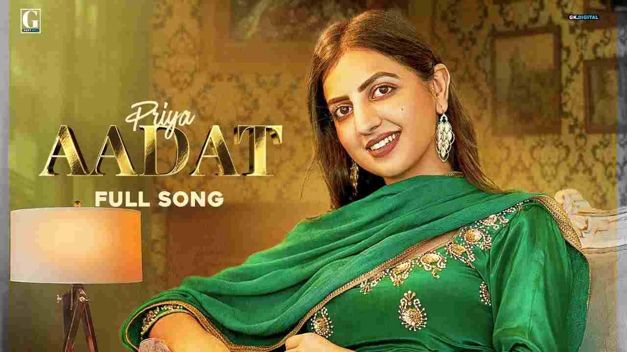Aadat Lyrics Priya