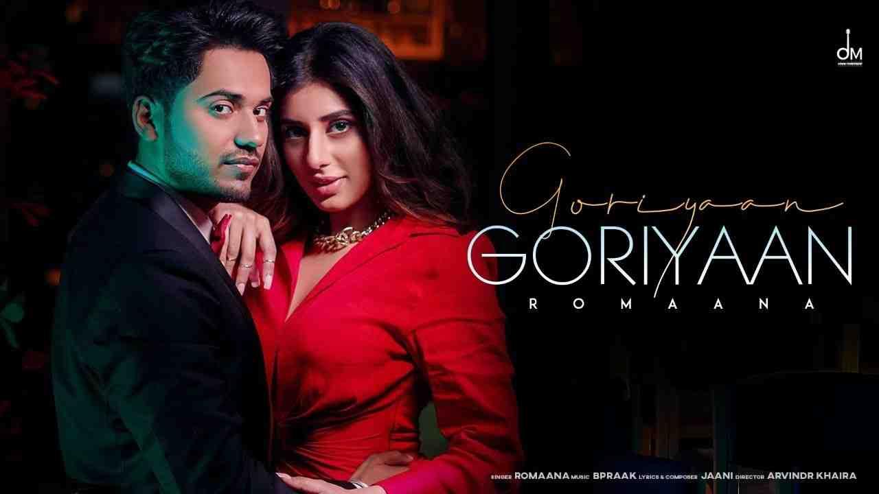 Goriyaan Goriyaan Lyrics
