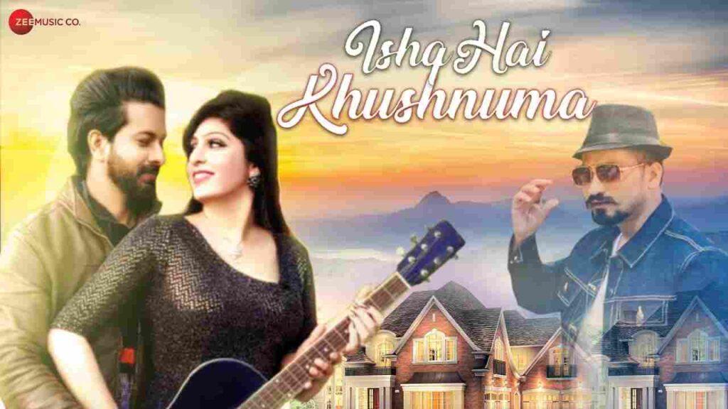 Ishq Hai Khushnuma Lyrics