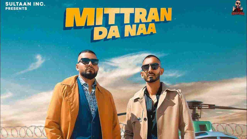 Mittran Da Naa Lyrics