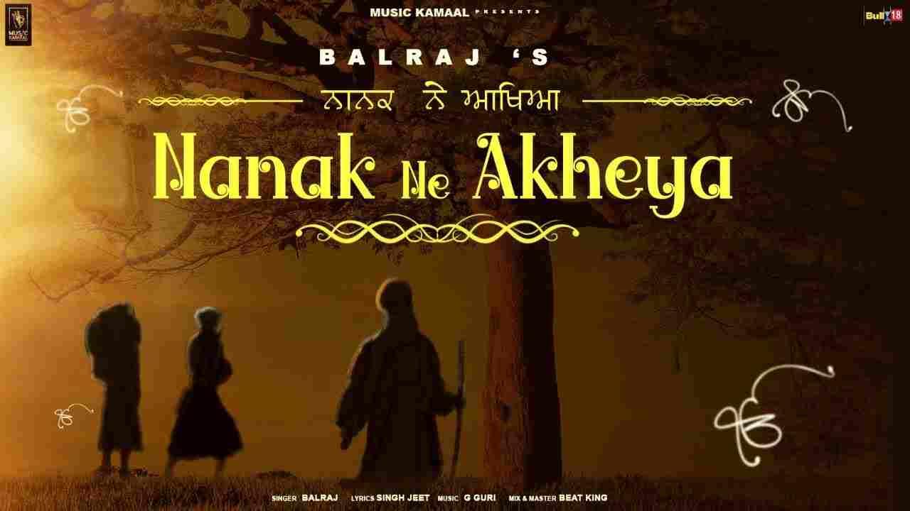 Nanak Ne Akheya Lyrics
