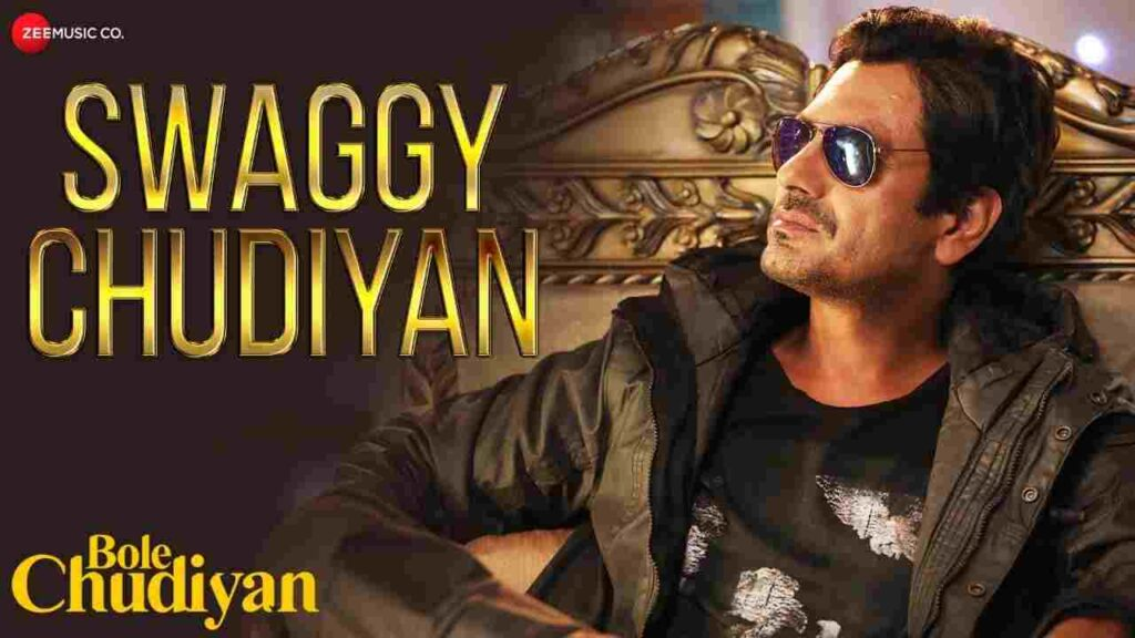 Swaggy Chudiyan Lyrics