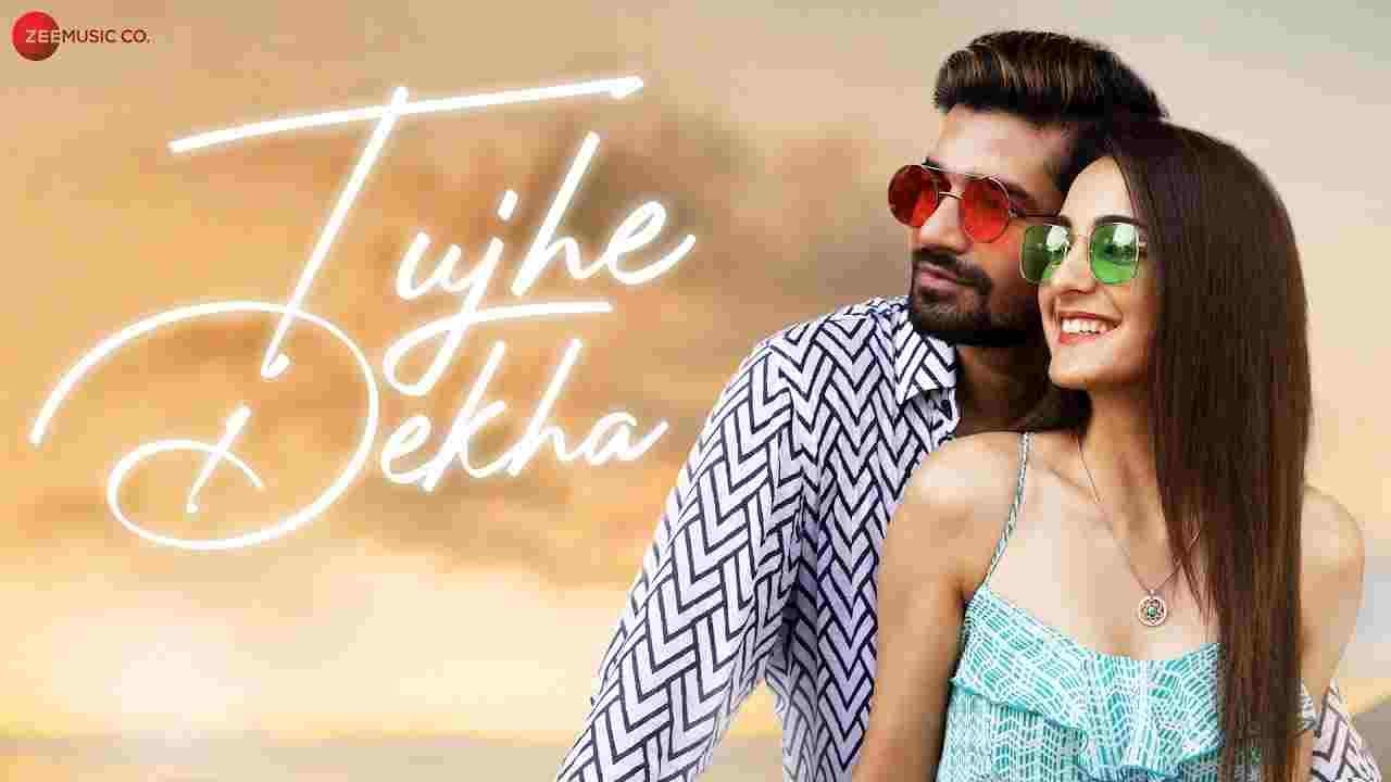 Tujhe Dekha Lyrics