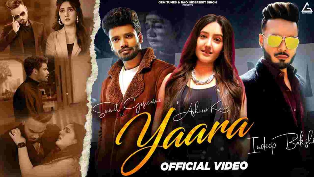 Yaara Lyrics Sumit Goswami
