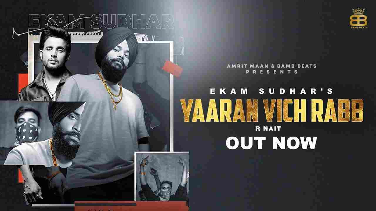 Yaaran Vich Rabb Lyrics