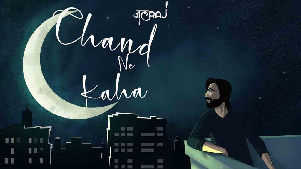 Chand Ne Kaha Lyrics