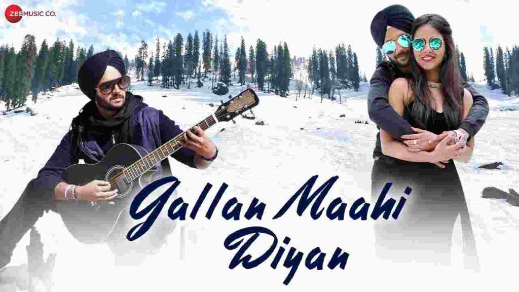 Gallan Maahi Diyan Lyrics