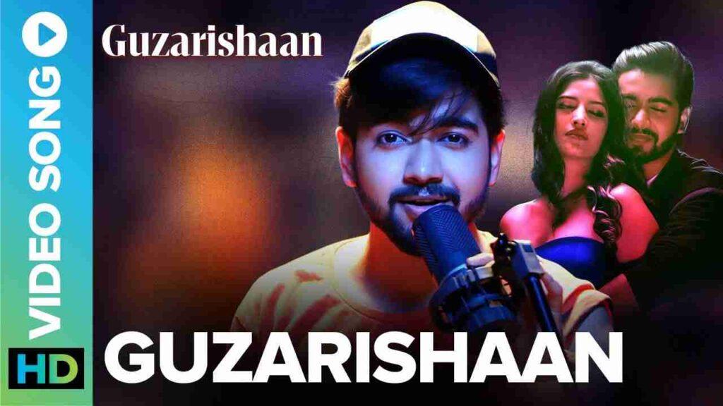 Guzarishaan Lyrics