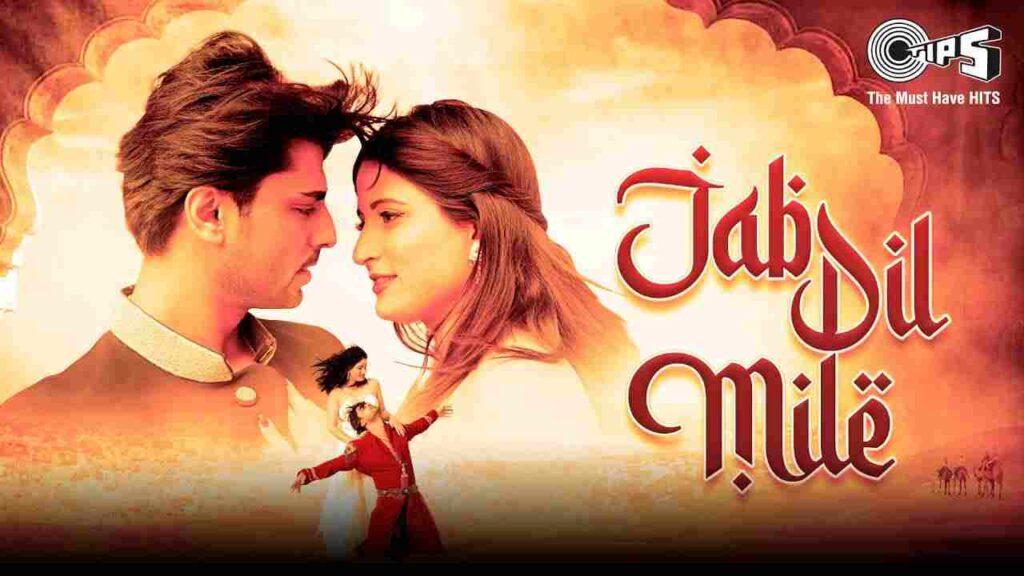 Jab Dil Mile Lyrics