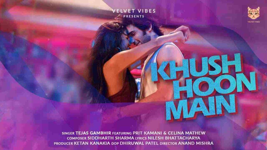 Khush Hoon Main Lyrics