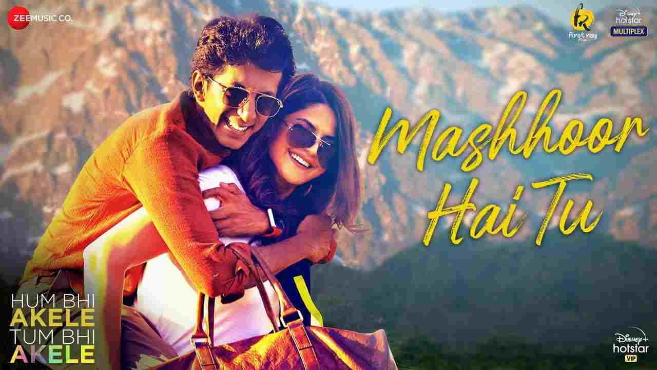Mashhoor Hai Tu Lyrics