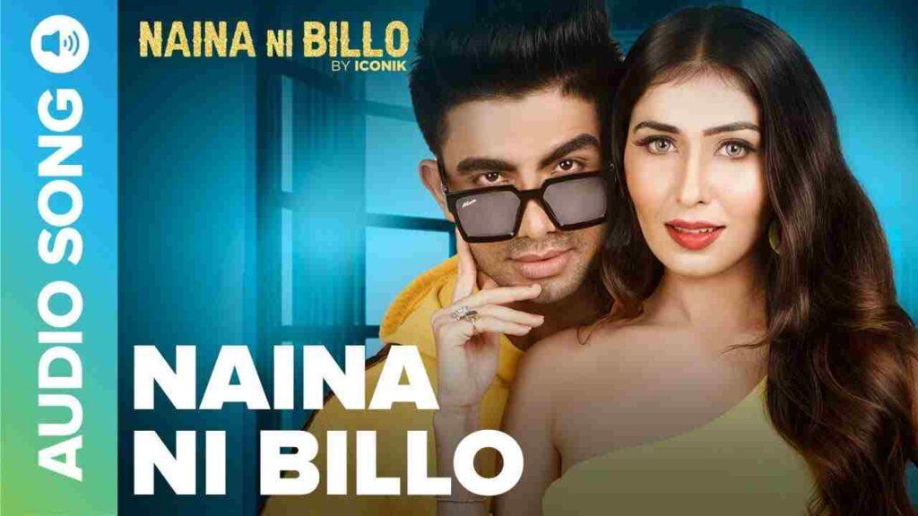Naina Ni Billo Lyrics