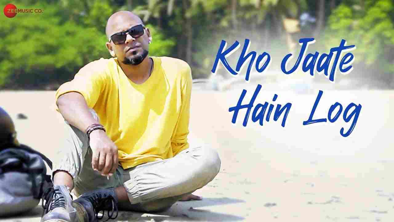 Kho Jaate Hain Log Lyrics
