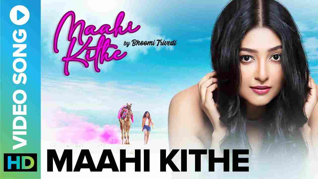 Maahi Kithe Lyrics