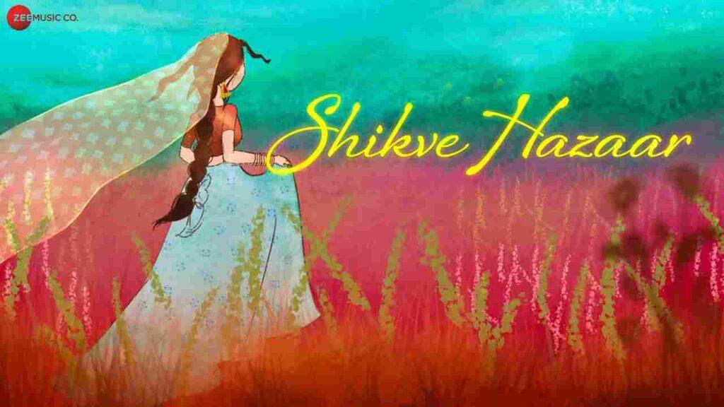 Shikve Hazaar Lyrics