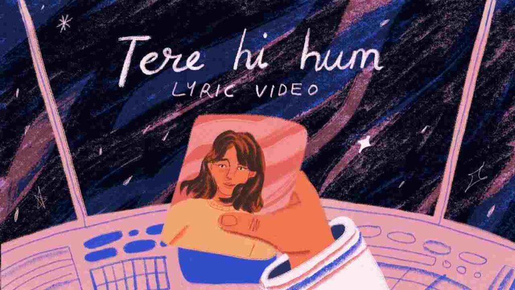 Tere Hi Hum Lyrics