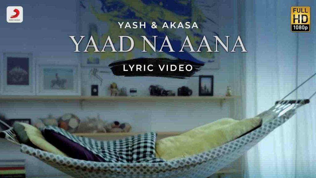 Yaad Na Aana Lyrics