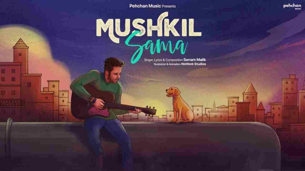 Mushkil Sama Lyrics