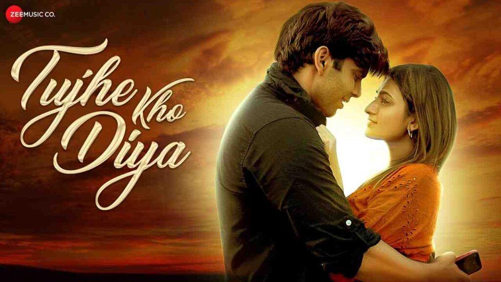 Tujhe Kho Diya Lyrics