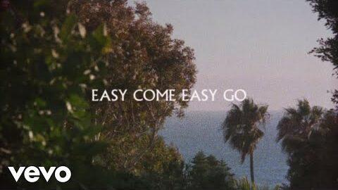 Easy Come Easy Go Lyrics